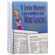 """""""A Senior Moment is…"""